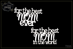 Tekturka - napisy - For the best Mom ever / in the world - 2 szt